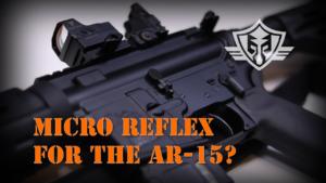AR-15 Rifle and Micro reflex Sight
