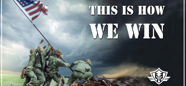 Memorial Day Message: This Is How We Win!
